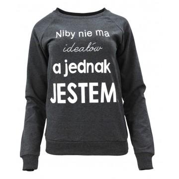 Bluza z napisem NIBY NIE MA IDEAŁÓW (grafitowa)