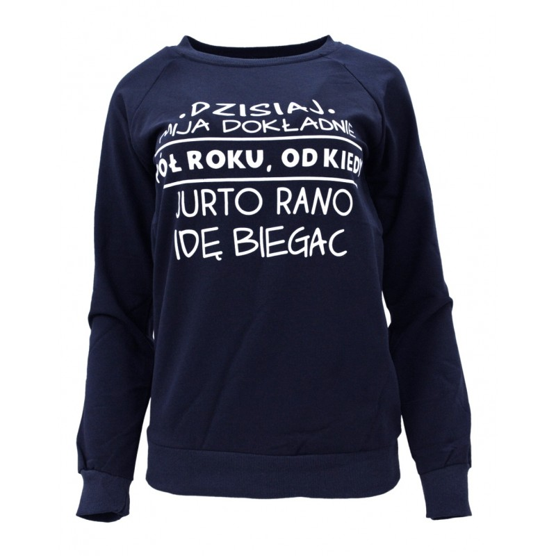 Bluza z napisem DZISIAJ MIJA DOKŁADNIE ROK... (granatowa)