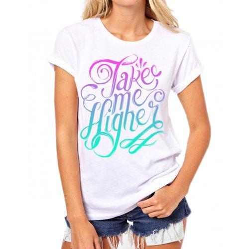 Tanie koszulki damskie z nadrukiem Take Me Higher (biała)